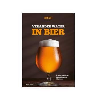 'Verander water in bier' - A. Otte - 2de uitgave
